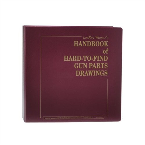 Handbook of Hard-To-Find Gun Part Drawings Deluxe Edition