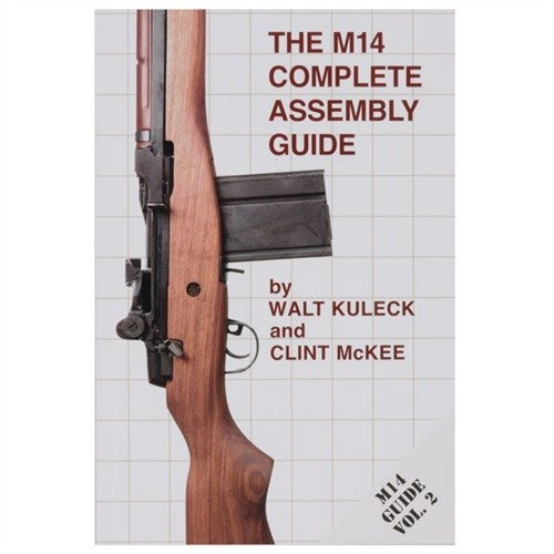 The M14 Complete Assembly Guide
